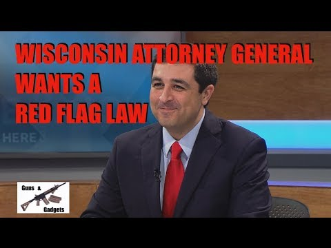 Wisconsin Attorney General Announces Red Flag Desire