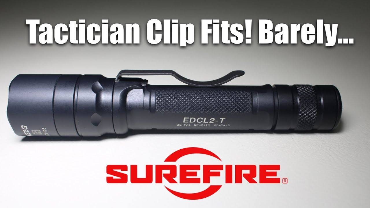 Surefire Tactician Clip DOES FIT on EDCL2-T
