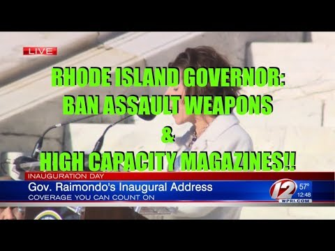 RI Governor Talks of Assault Weapon and Magazine Ban During Inauguration Speech