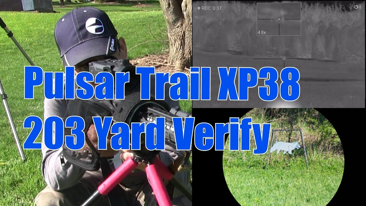 Pulsar Trail XP38 Thermal Verify 203 Yard Sight In After Firmware Update