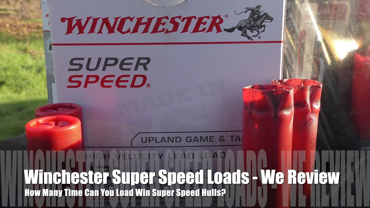 How Many Times Can You Load Winchester Super Speed Hulls ? -We Review