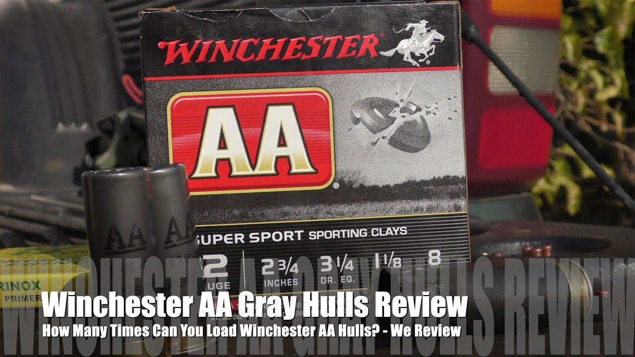 How Many Times Can You Load Winchester AA ? - GRAY HULL EDITION!