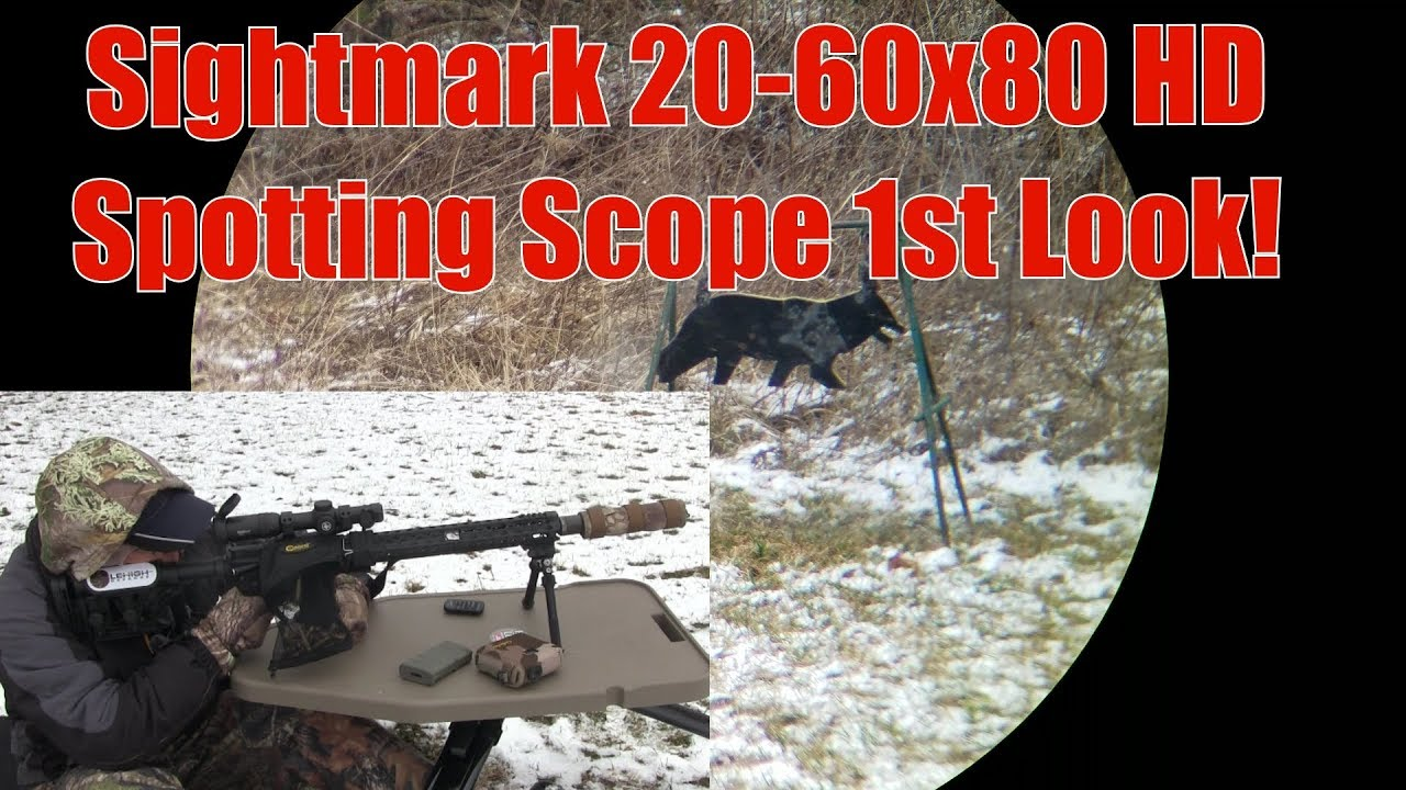 Sightmark Latitude 20-60x80 XD Spotting Scope Phoneskope 205 yards 1st Look