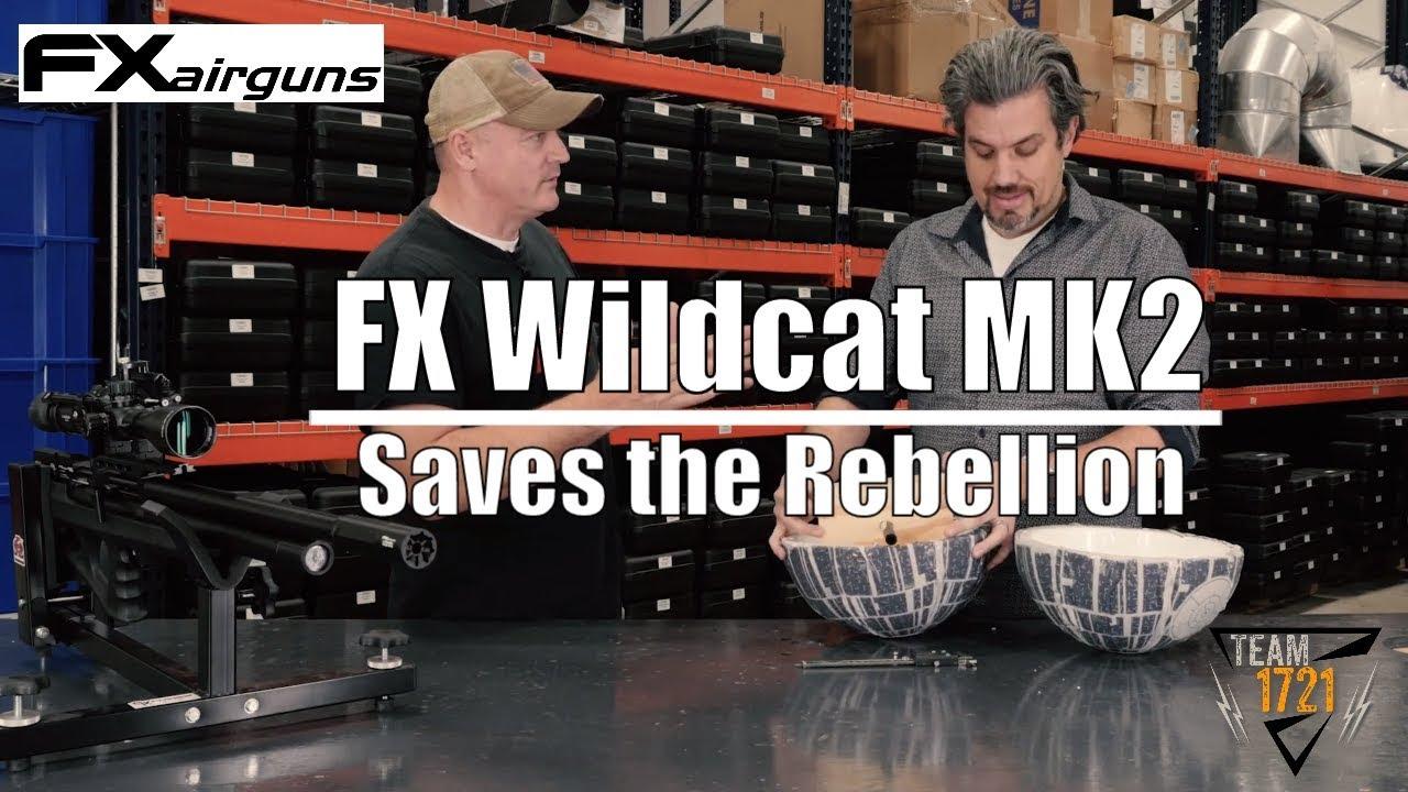 FX Wildcat MK2 .30Cal Saves the Rebellion