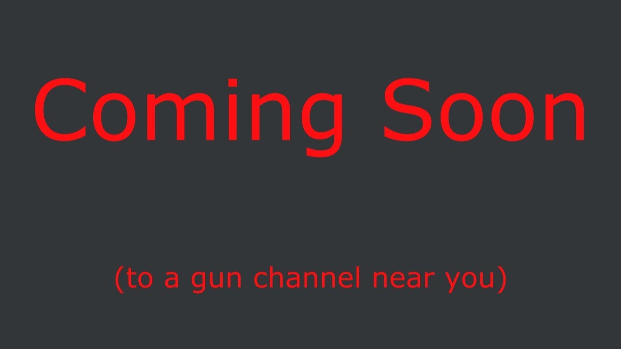 Coming Soon (to a gun channel near you)  #gunrights  #GunsSaveLives #2A #constitution
