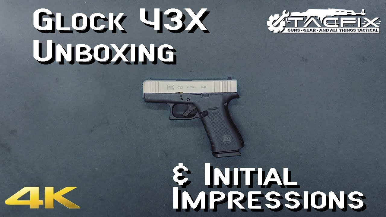 Glock 43X Unboxing & Initial Impressions
