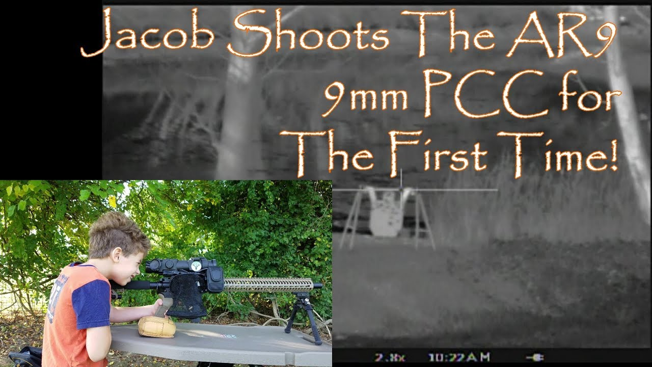 Jacob shoots the AR9 9mm PCC For The First Time Pulsar Apex and Helion Thermals