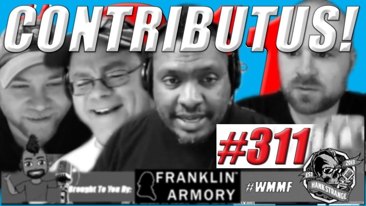 Gunstreamer Announcement What Is Contributus? Complete WMMF Podcast #311
