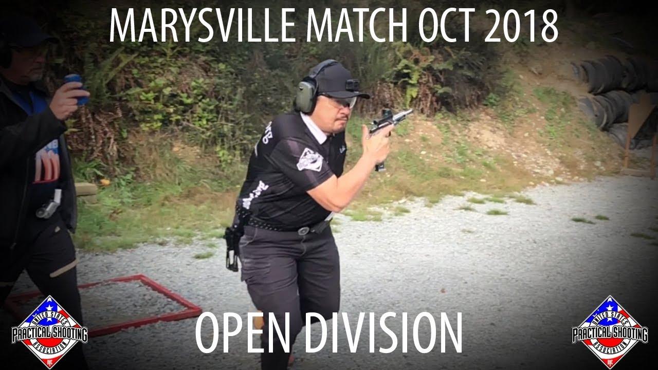USPSA Marysville Oct 2018 - Open Division