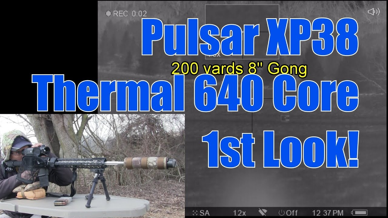 Pulsar XP38 Trail Thermal 1st Look and Sight In 200 Yards