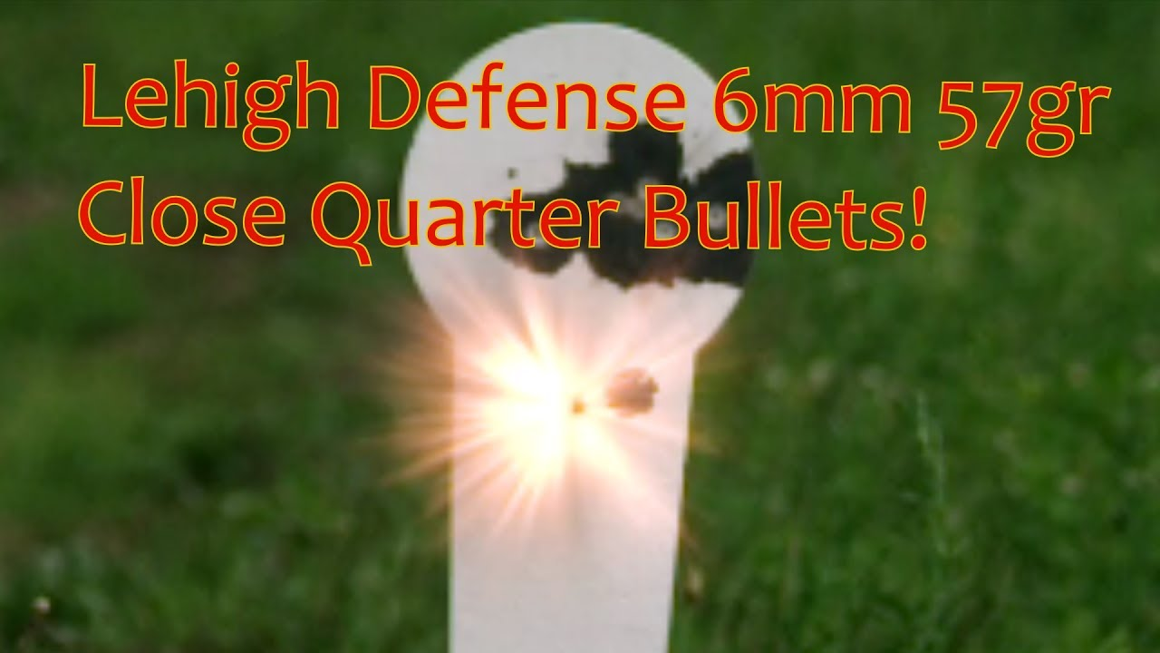 Lehigh Defense 6mm 57gr Close Quarters 1st Outdoors Test 6PDK 6mmX6 8SPC