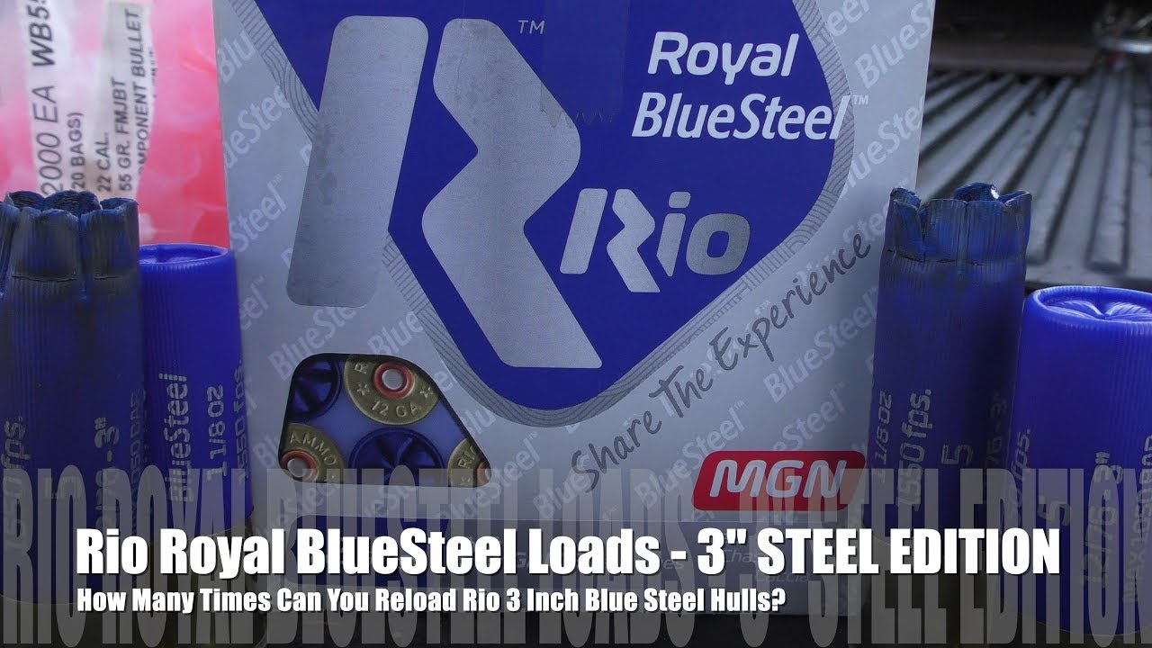 How Many Times Can You Load Rio 3 inch Hulls ? - STEEL EDITION