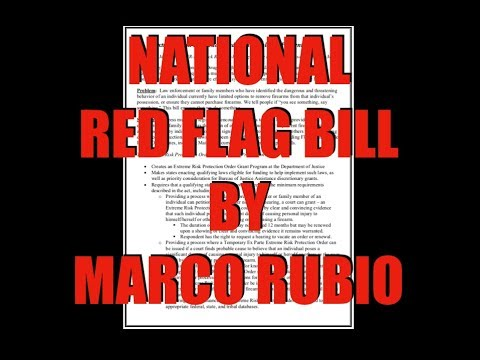 The National Red Flag Bill By Marco Rubio