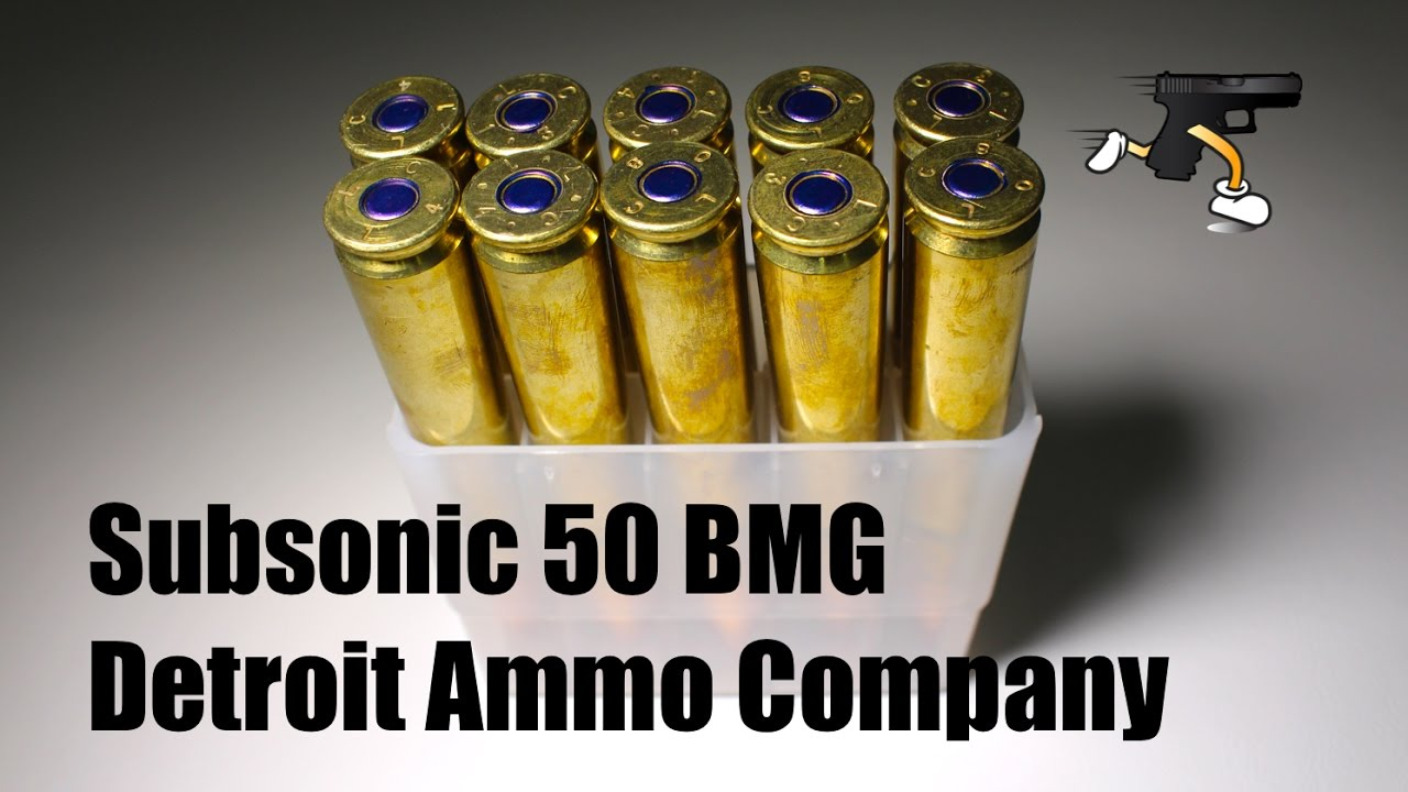 Subsonic 50 BMG Unboxing- Detroit Ammo Company