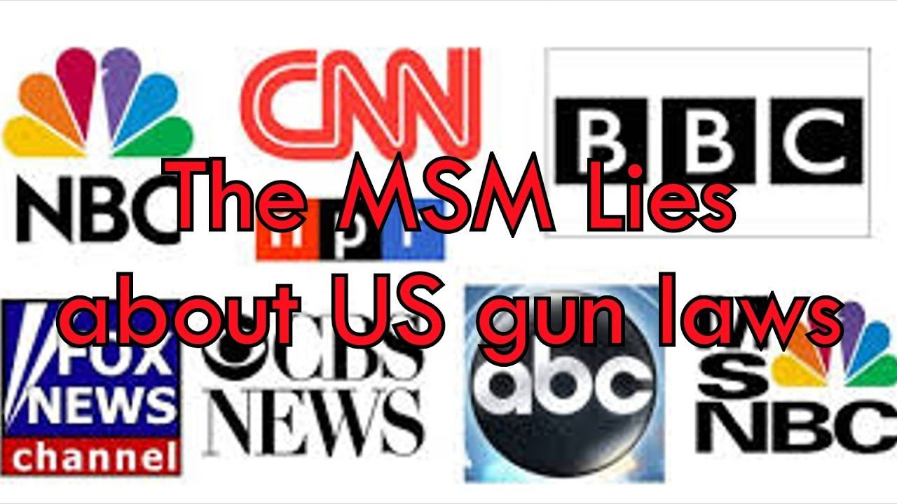 the MSM lies about US gun laws (and people outside the country believe them) #gunrights #2a