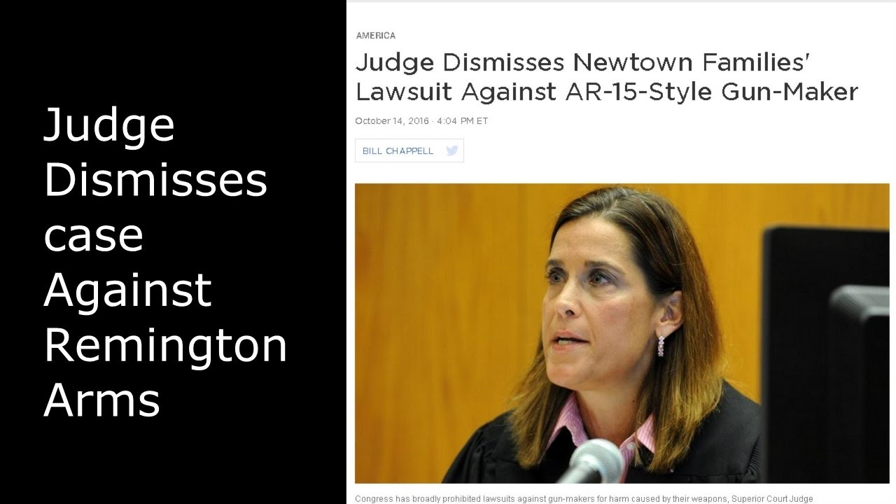 Judge dismisses case against Remington Arms (REALLY sorry about the audio)