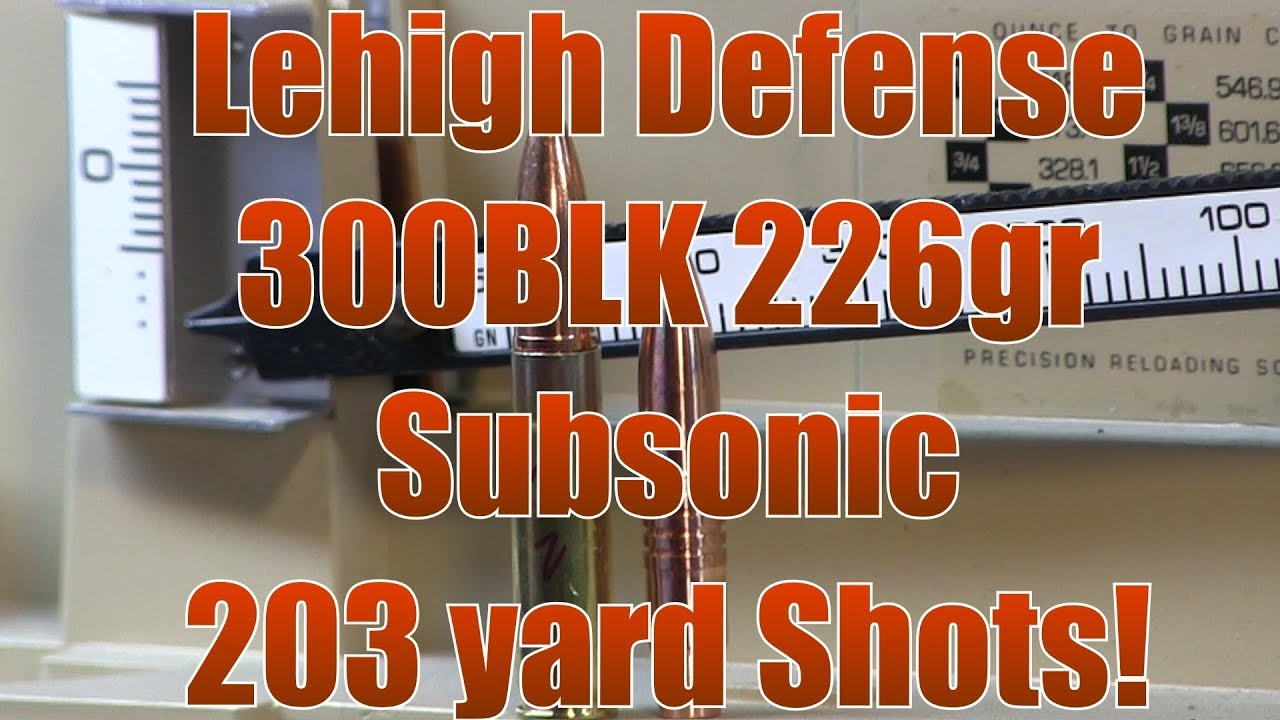 Lehigh Defense 226gr 300BLK Subsonic 203 Yard Shots Ruger American Bolt Action