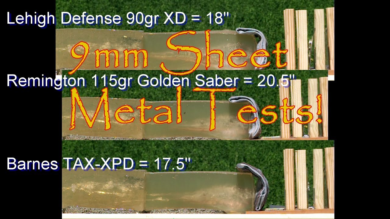 9mm Sheet Metal Tests Is there a Hollow Point That Can Pass Remington Golden Saber Barnes TAC XPD
