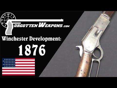 Winchester Lever Action Development: Model 1876