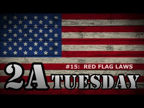 2A Tuesday #015:  Red Flag Laws, Do They Work? SPECIAL THURSDAY EDITION