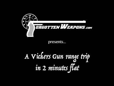 Forgotten Weapons presents: A Vickers Outing