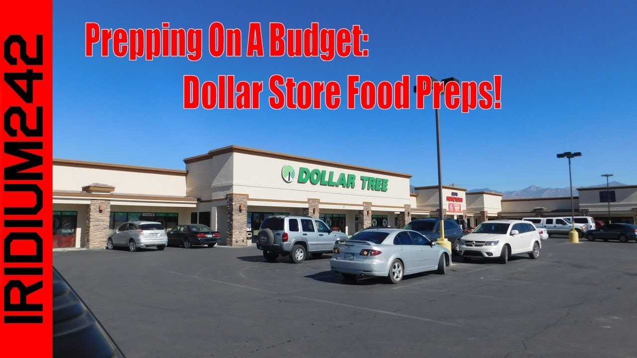 Prepping On A Budget: Dollar Store Food Preps