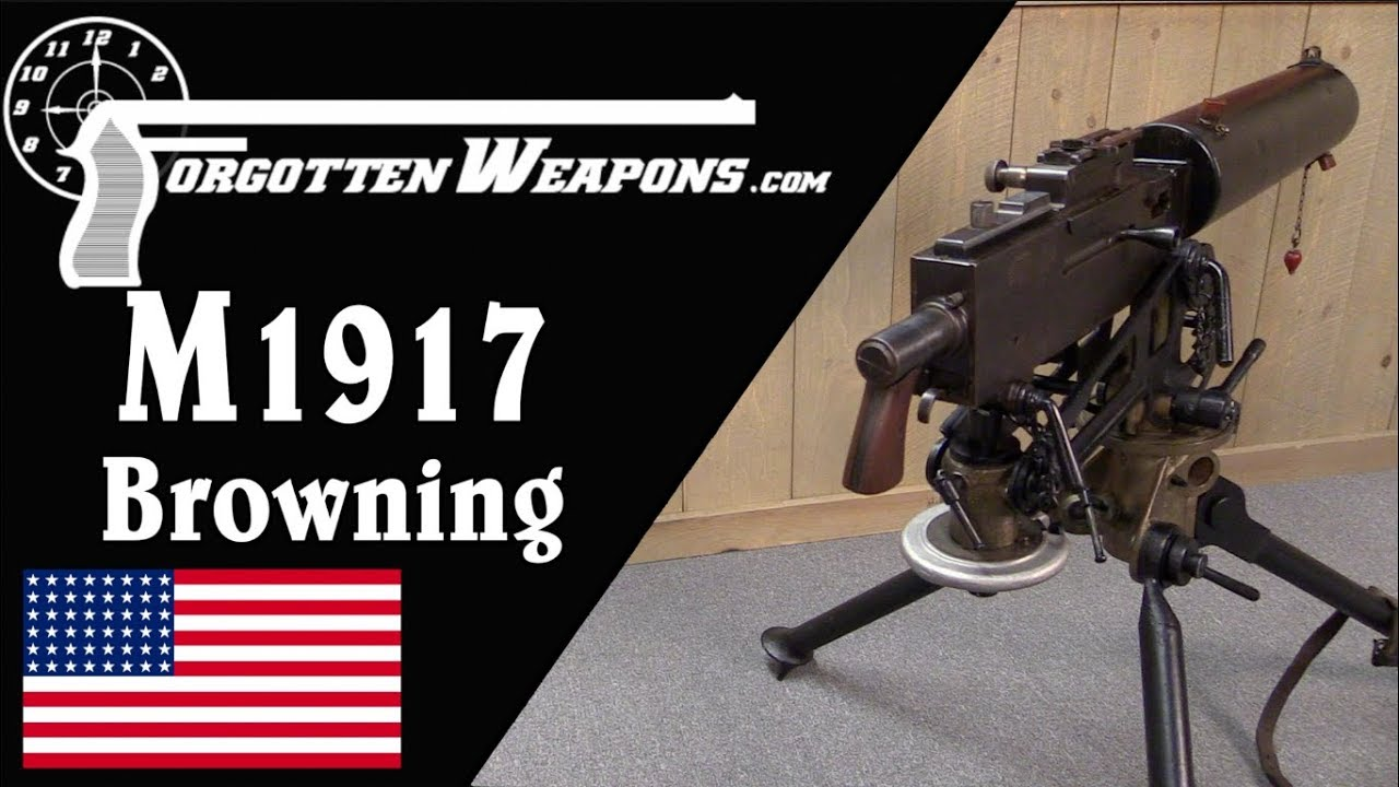 Browning M1917: America's World War One Heavy Machine Gun