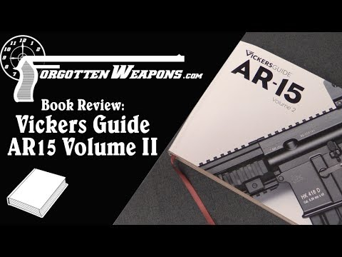 Book Review: Vickers Guide AR15 Volume II