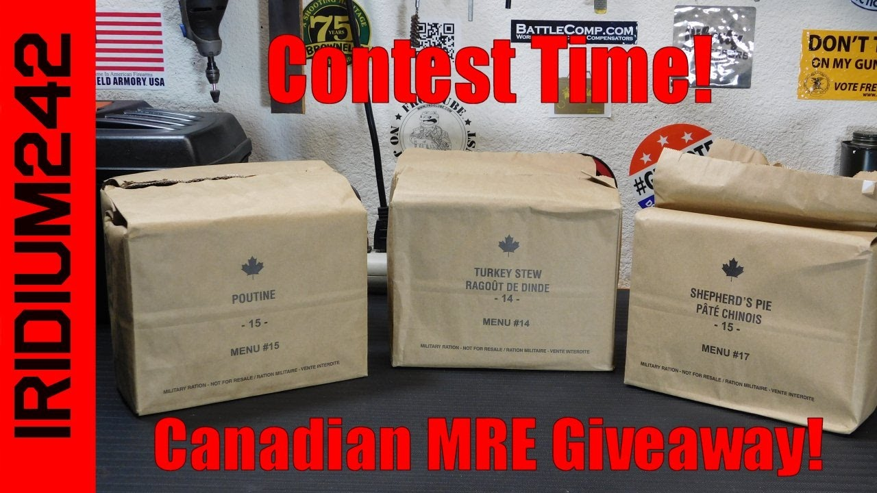 Contest Time! Win Canadian MREs CLOSED 2/1/2017
