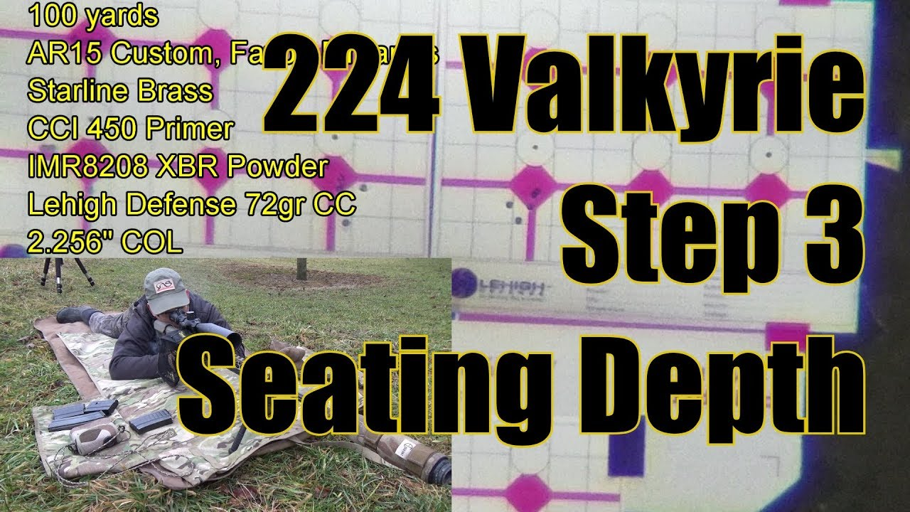 224 Valkyrie, Step 3 Finding The Correct Seating Depth