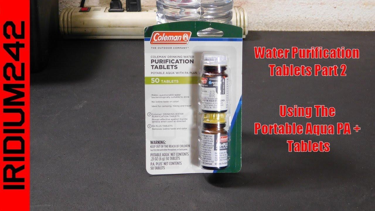 Water Purification Tabs Part 2: Portable Aqua PA Plus Tablets