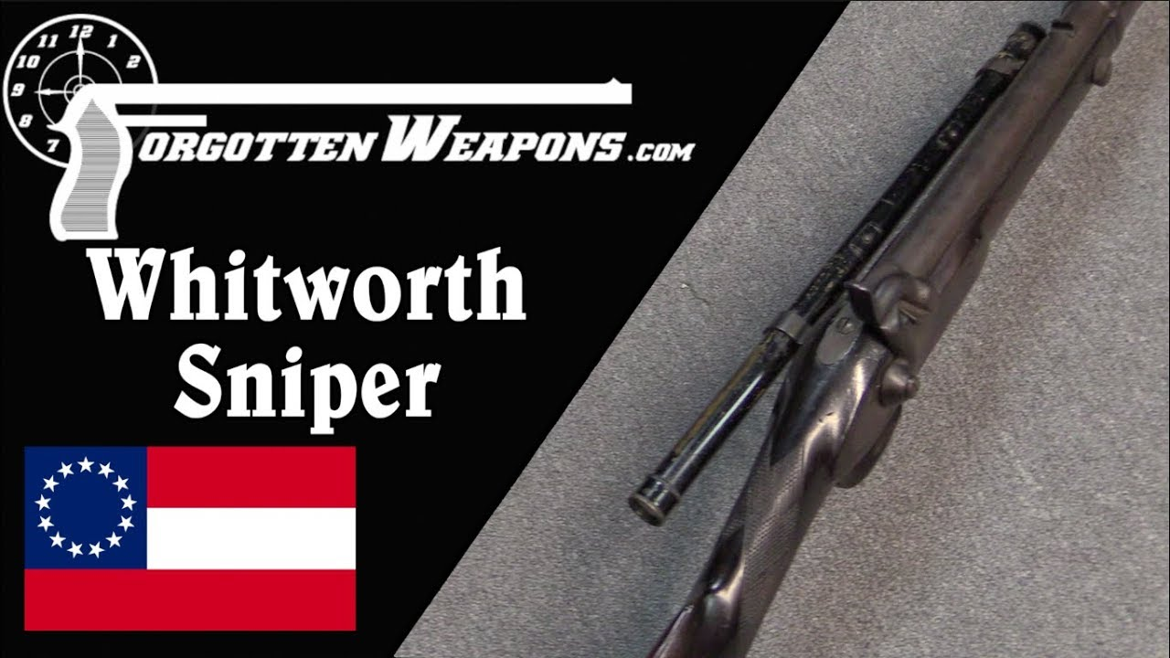 Confederate Whitworth Sniper: Hexagonal Bullets in 1860