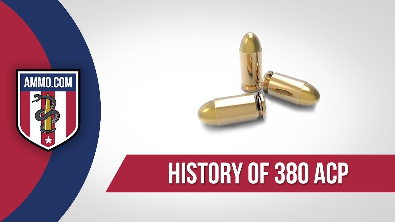 380 ACP (Auto) Ammo - History