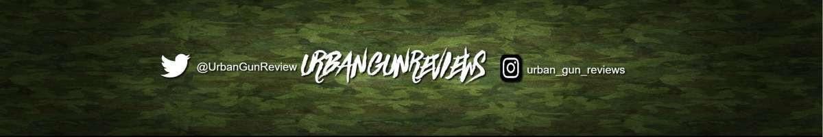 URBAN GUN REVIEWS