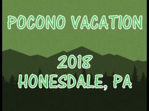 Pocono Vacation 2018   Honesdale  PA Smilemoney