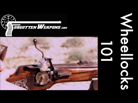 Wheellock 101: History and Shooting