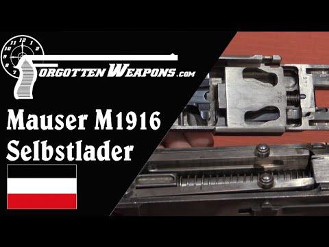 Mauser Selbstlader M1916 (Infantry Version)