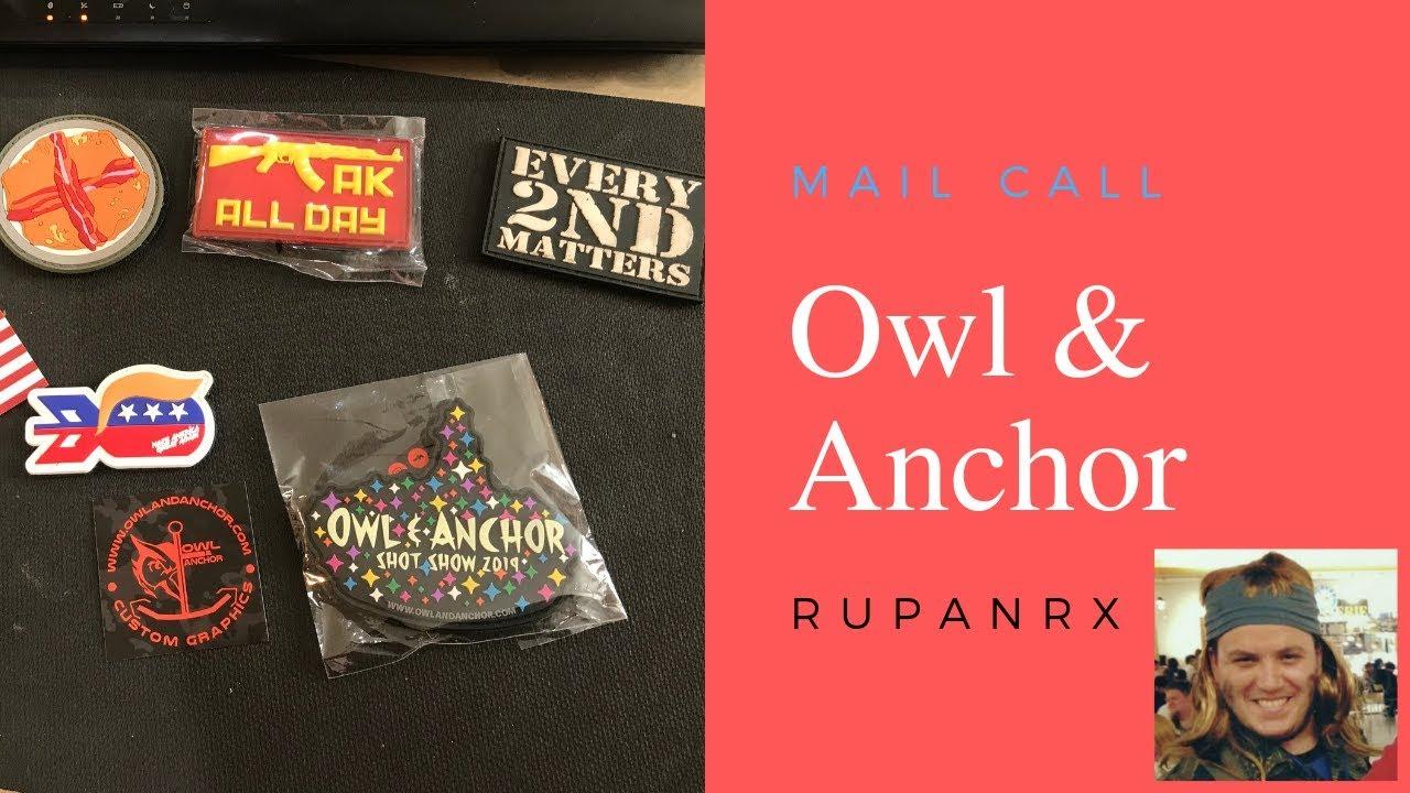 Owl & Anchor mail Call