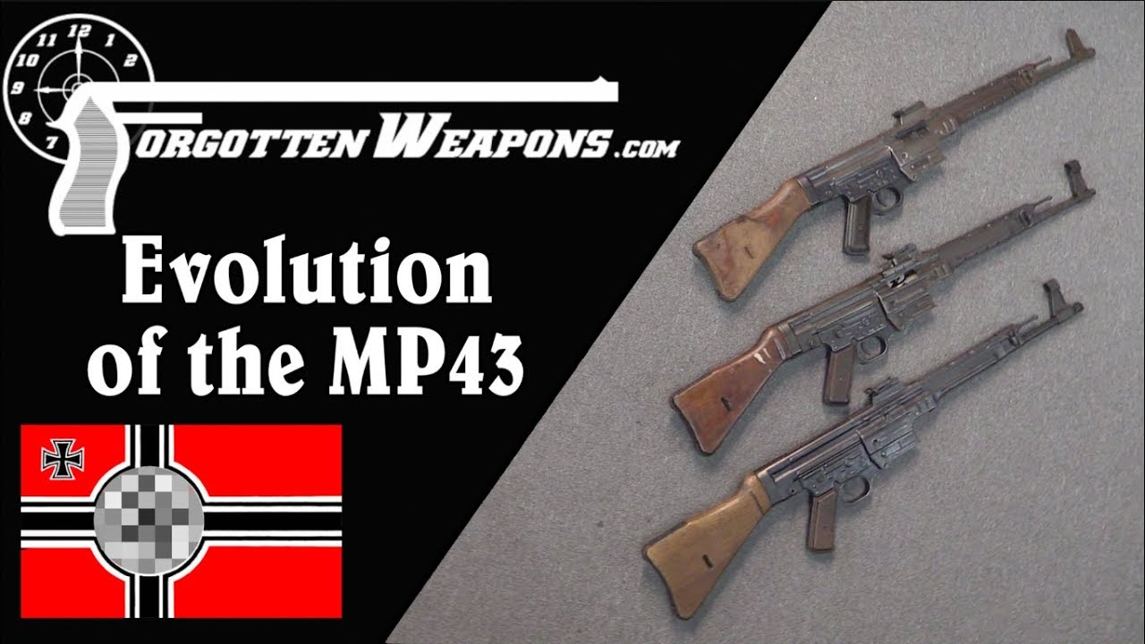 Evolution of the Sturmgewehr: MP43/1, MP43, MP44, and StG44