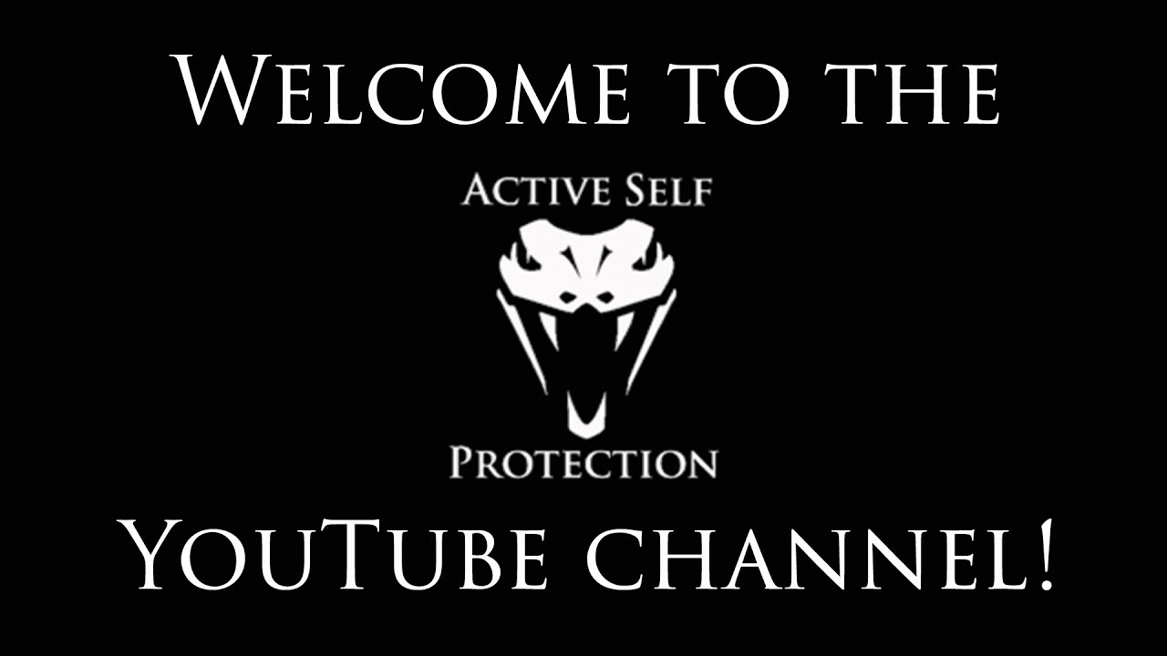 Welcome to the Active Self Protection YouTube Channel
