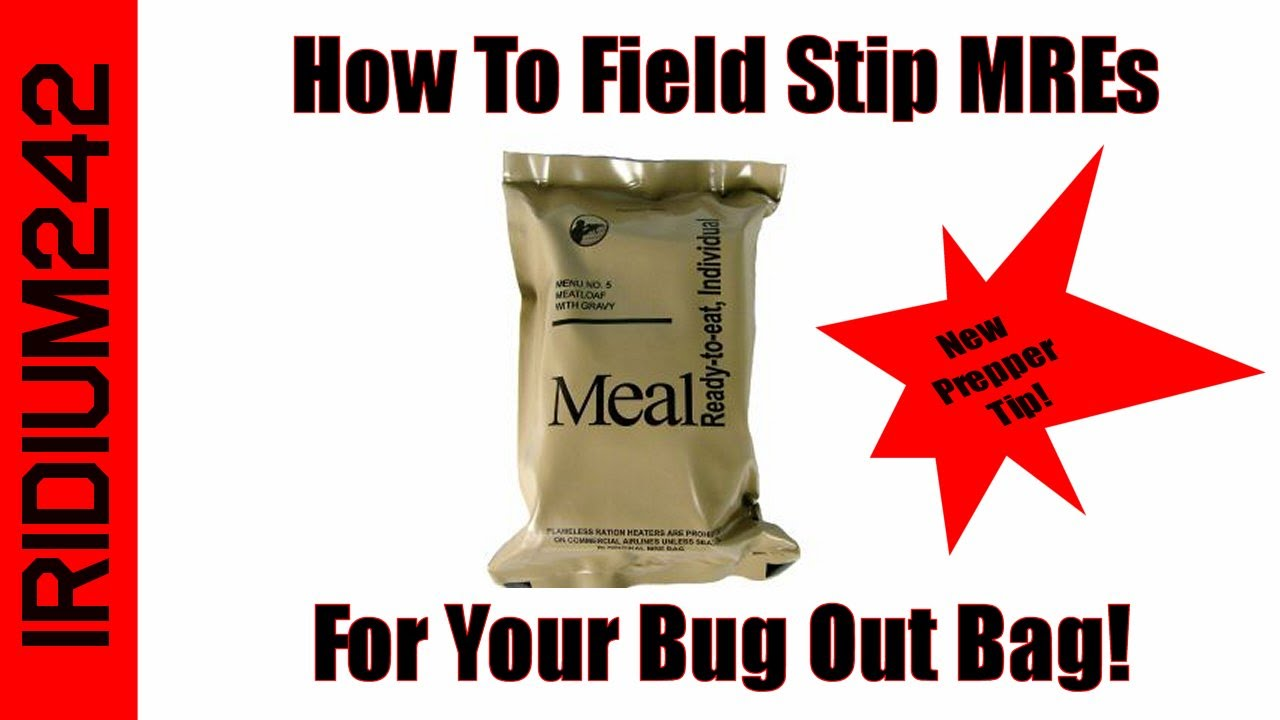 How To Field Strip MREs For Your Bug Out Bag