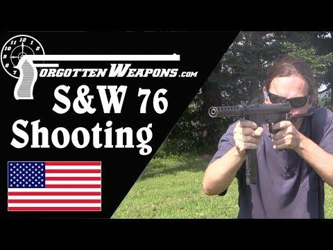 Shooting the S&W Model 76 - the Original!