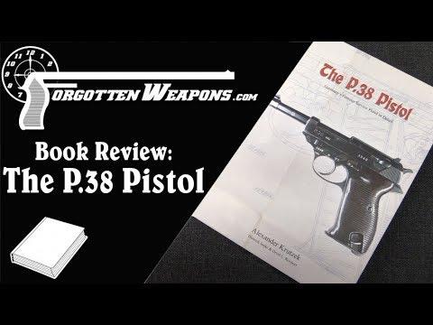 Book Review - The P38 Pistol by Alexander Krutzek