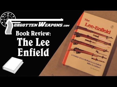 Book Review - The Lee Enfield, by Ian Skennerton