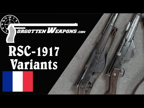 Two Variants of the French RSC 1917 Semiauto WW1 Rifle