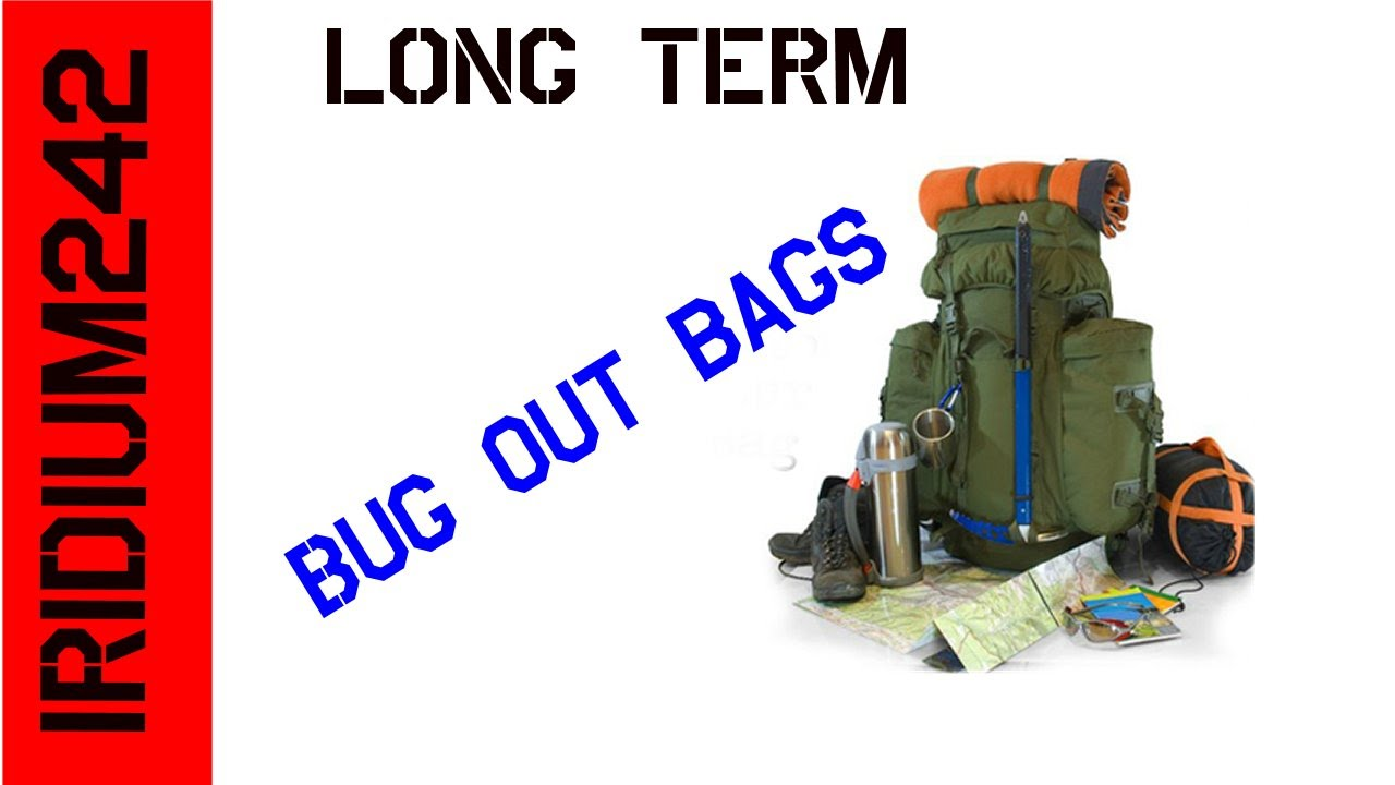 Larger Long Term Bug Out Bag
