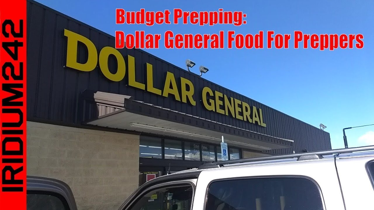Budget Prepping: Dollar General Shopping For Preppers