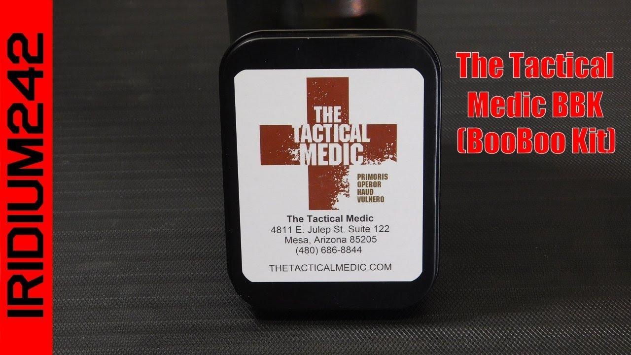 The Tactical Medic BBK (Boo Boo Kit)