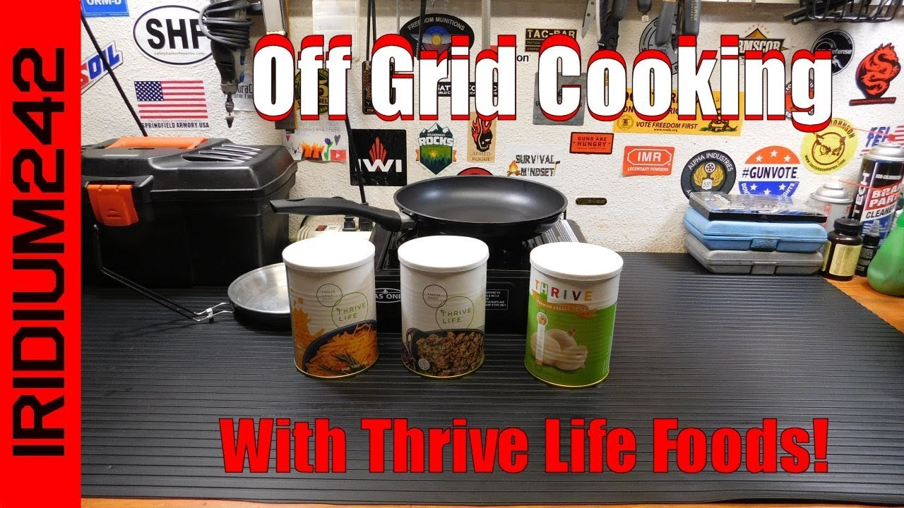 Off Grid Cooking With Thrive Life Foods!