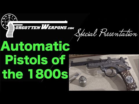 Special Presentation: Semiauto Pistols of the 1800s